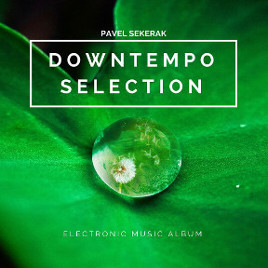 Downtempo selection