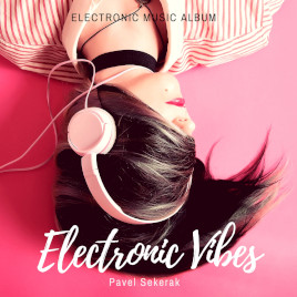 Electronic vibes