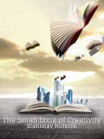 The Small book of Creativity