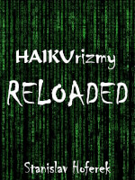 HAIKUrizmy RELOADED